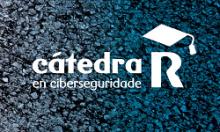 Cátedra R en Ciberseguridade.